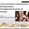 Thumbnail image for O czym rozmawiać z dziewczyną na pierwszej randce – Video: Top 10 Tematów
